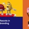 Mascots in branding